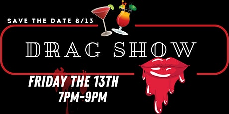 Friday the 13th Drag show tickets