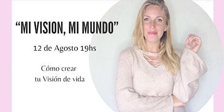 """""""Mi Visión, Mi Mundo"""" boletos"""