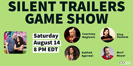 SILENT TRAILERS LIVE GAME SHOW tickets