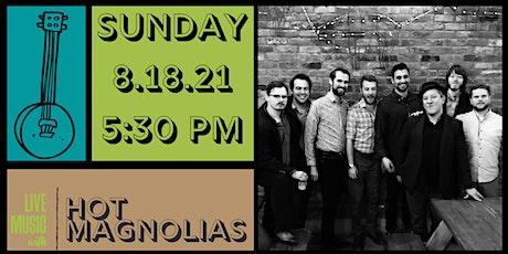 Hot Magnolias Live @ The Big Ash Biergarten! tickets