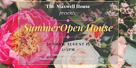 Maxwell House Summer Open House tickets