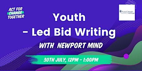 Youth-Led Bid Writing tickets