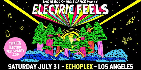 Electric Feels: Indie Dance Party! tickets