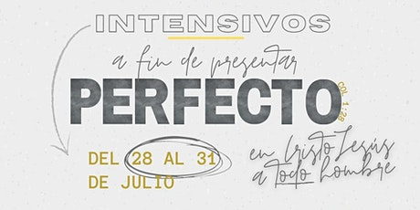 INTENSIVOS   A fin de presentar perfecto a todo hombre en Cristo Jesus. entradas