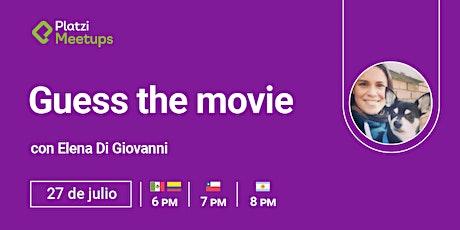 """""""Guess The Movie"""" - Practiquemos Inglés boletos"""