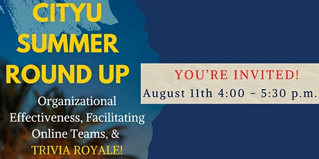 """City University Summer Quarter Faculty """"Round-Up"""" tickets"""