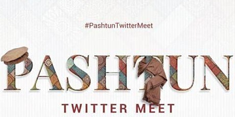 Pashtun Twitter Meet UK & Europe tickets