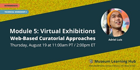 Technical Workshop 2: Web-Based Curatorial Approaches tickets