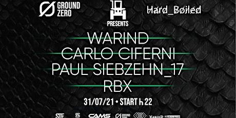 Warin D x Techno farm Hard boiled Ground zero biglietti