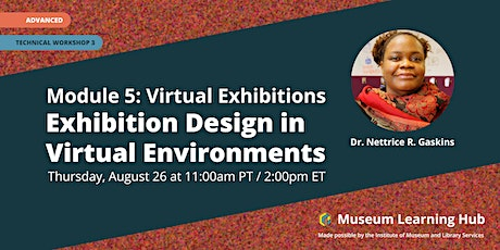 Technical Workshop 3: Exhibition Design in Virtual Environments tickets