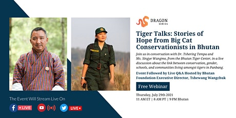 Tiger Talks: Stories of Hope from Big Cat Conservationists in Bhutan tickets