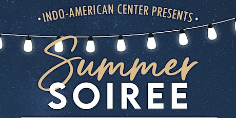 Summer Soiree with the Indo-American Center tickets