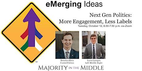 Next Gen Politics: More Engagement, Less Labels tickets