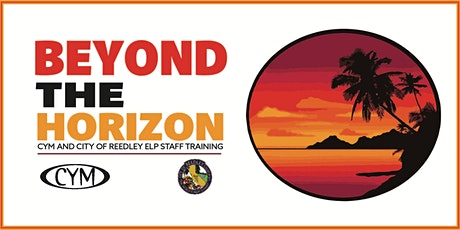 CYM and City of Reedley ELP Staff Training tickets