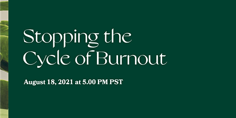 Stopping the Cycle of Burnout tickets