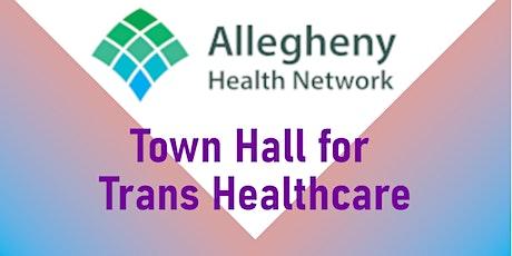 AHN Trans Health Town Hall tickets