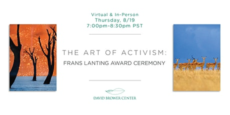 The Art of Activism: Frans Lanting Award Ceremony (Virtual) tickets