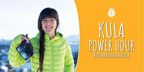 Kula Power Hour - August tickets