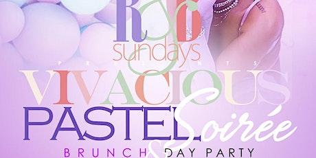 R&B Sundays Presents Vivacious The Pastel Soiree tickets