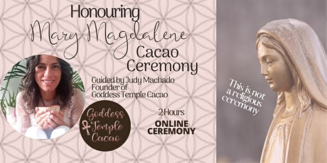 Honouring Mary Magdalene Cacao Ceremony tickets