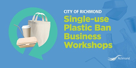 City of Richmond - Single-Use Business Workshop (Aug. 26/21, 11am -1 pm) tickets