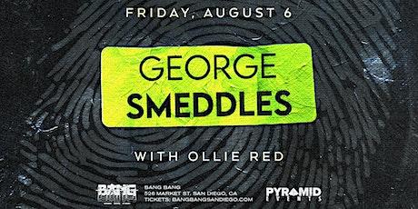 George Smeddles at Bang Bang | FRI 08.06.21 tickets