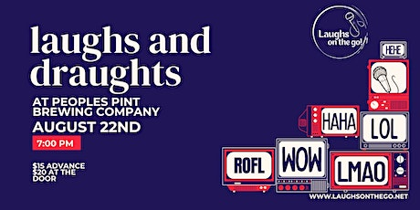 Laughs and Draughts at People's Pint Brewing  Presented by Laughs on the Go tickets