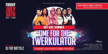 HOT GIRL SUMMER TIME FOR THE TWERKULATOR CRUISE tickets