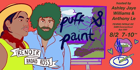 PUFF & PAINT: hosted by Ashley Jaye Williams & Anthony Le tickets