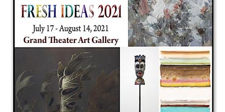 2021 Fresh Ideas Premier Art Exhibit tickets