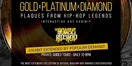 Gold x Platinum x Diamond : Plaques from Hip-Hop Legends tickets