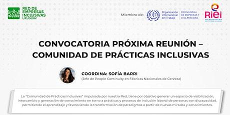 """""""Comunidad de prácticas inclusivas"""" - 1era. reunión entradas"""
