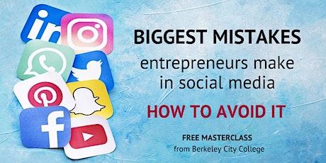 Biggest mistakes entrepreneurs make in social media tickets