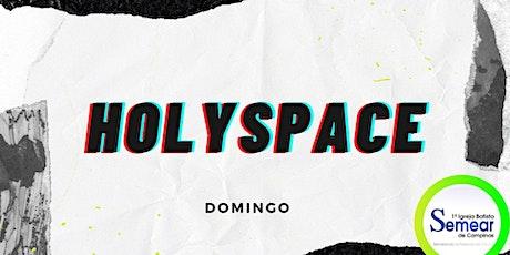 HOLY SPACE - PGM JOVENS&ADOLESCENTES  - 20h00  @ib ingressos