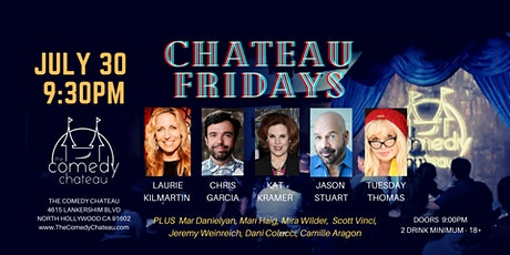 Chateau Fridays at the Comedy Chateau (July  30) tickets