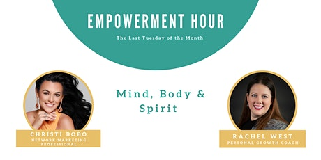 Empowerment Hour - Mind, Body & Spirit tickets