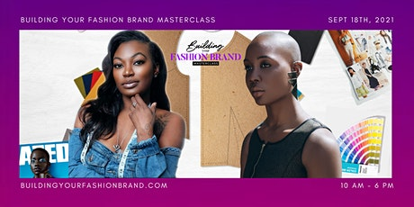 BUILDING YOUR FASHION BRAND MASTERCLASS tickets