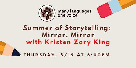 Summer of Storytelling: Mirror, Mirror tickets