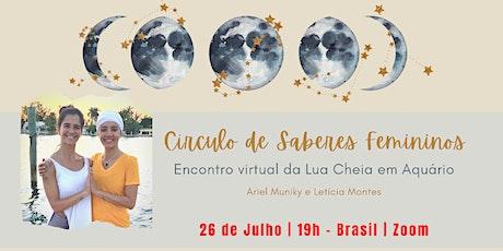 Círculo de Saberes Feminino - Lua Cheia em Aquário bilhetes
