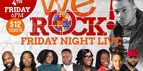 We Rock August Friday Night Live Edition tickets