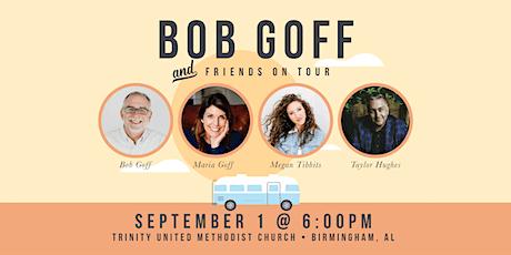 Bob Goff & Friends Tour tickets