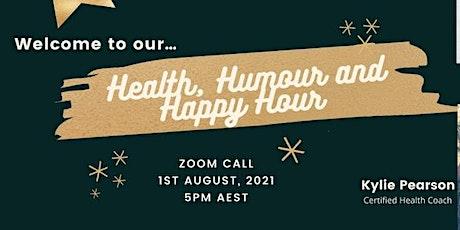 HEALTH, HUMOR & HAPPY HOUR tickets