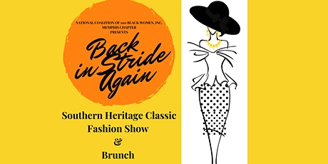 30th Annual Southern Heritage Fashion Show & Brunch: Back in Stride Again! tickets