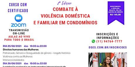 COMBATE À VIOLÊNCIA DOMÉSTICA E FAMILIAR EM CONDOMÍNIOS ingressos