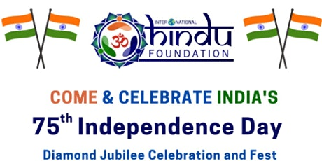 IHF 75th Indian Independence Day Celebrations and Fest tickets