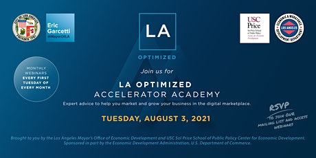 L.A. Optimized Accelerator Academy: AUGUST 3, 2021 tickets