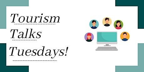 Tourism Talks Tuesdays: Marketing Tips & Tricks bilhetes
