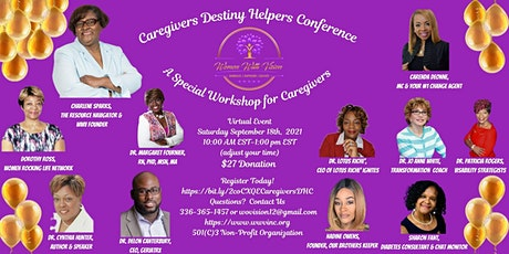 Caregivers Destiny Helpers Conference tickets