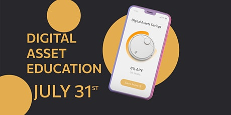 Digital Asset Education Part 1 | How to Get Started & Earn 8 % APY | tickets