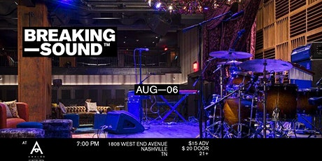 Breaking Sound  feat. Love You Later, Kingston Hythe, Maddie Walker + more tickets